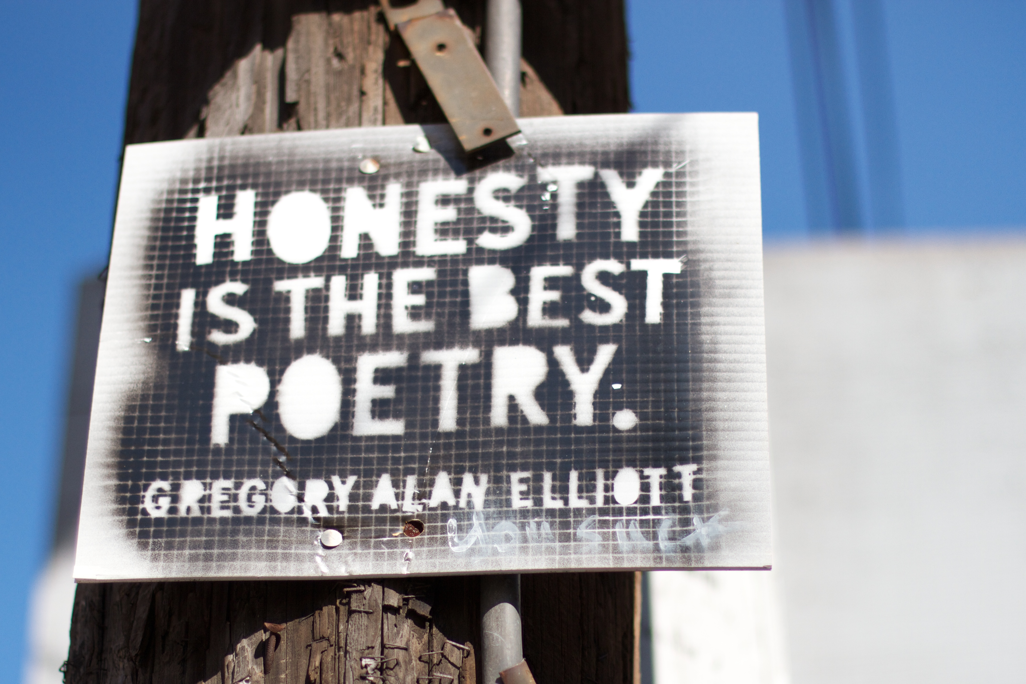 Honest is the Best Poetry